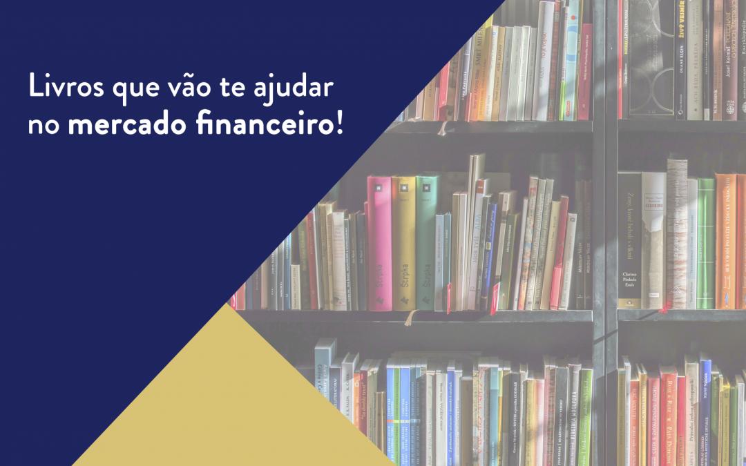 Livros que vão te ajudar no mercado financeiro!